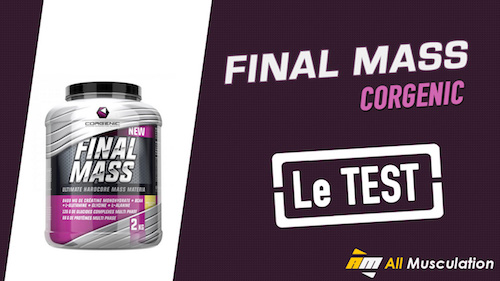 Test et avis : Final Mass de Corgenic